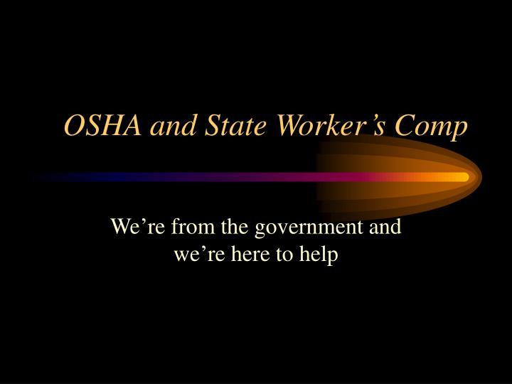 OSHA and State Worker's Comp