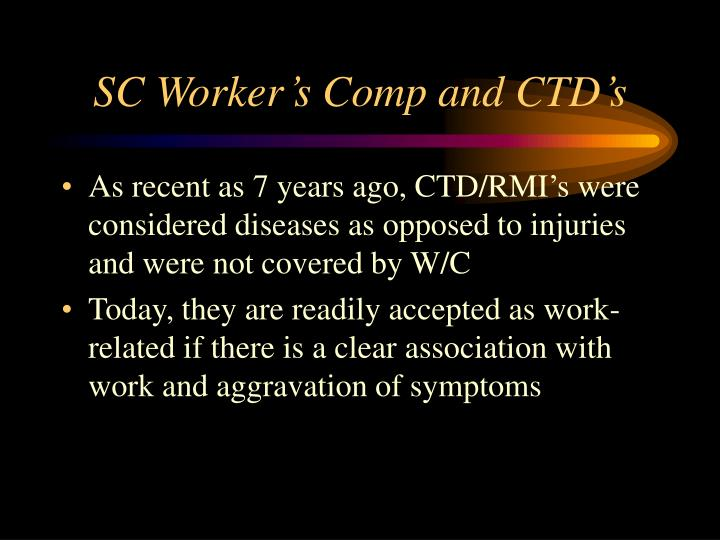 SC Worker's Comp and CTD's