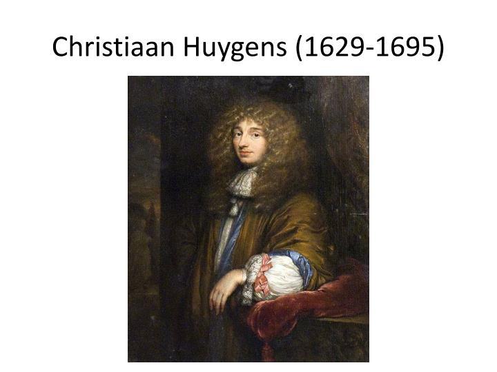 Christiaan Huygens (1629-1695)