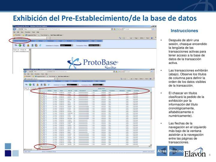 Exhibición del Pre-Establecimiento/de la base de datos