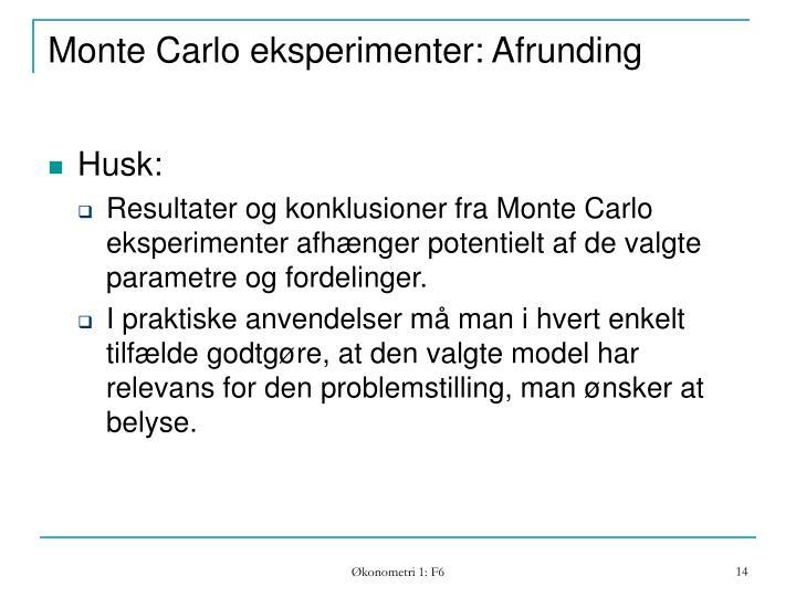 Monte Carlo eksperimenter: Afrunding