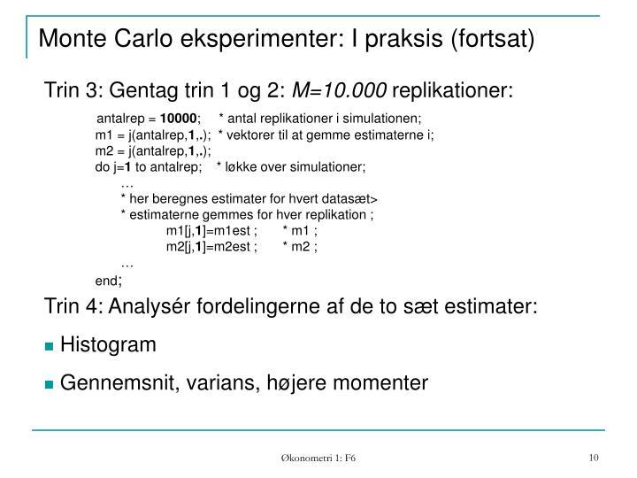 Monte Carlo eksperimenter: I praksis (fortsat)