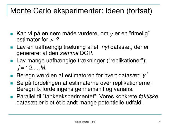 Monte Carlo eksperimenter: Ideen (fortsat)
