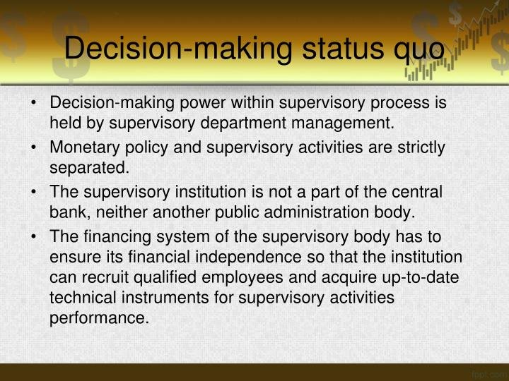 Decision-making status quo