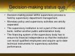 decision making status quo