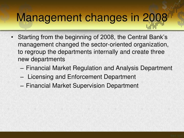 Management changes in 2008