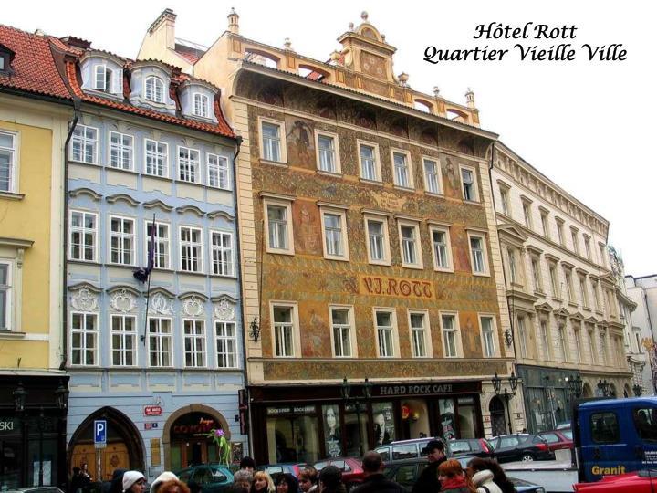 Hôtel Rott