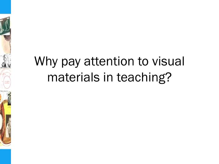 Why pay attention to visual materials in teaching?