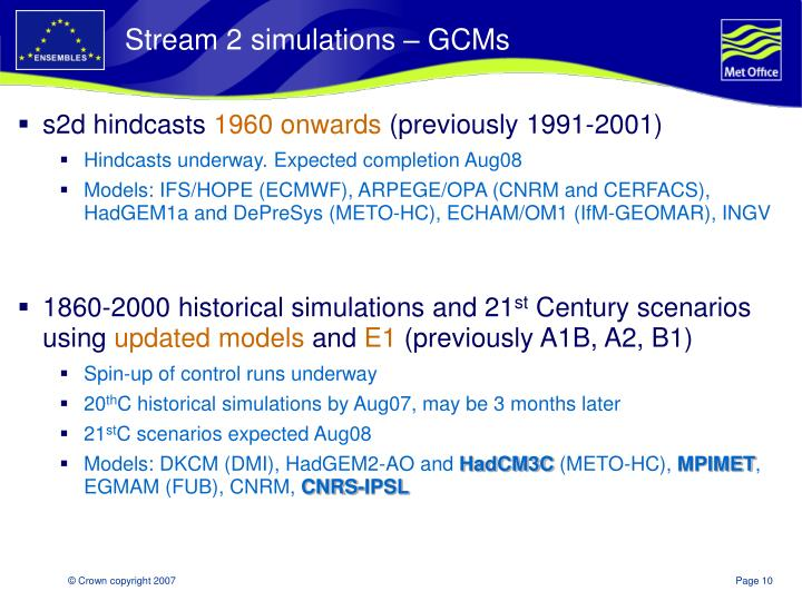 Stream 2 simulations – GCMs
