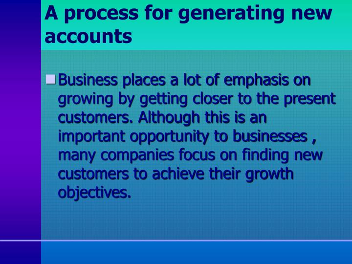 A process for generating new accounts
