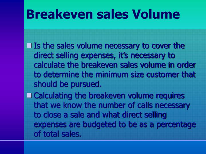 Breakeven sales Volume