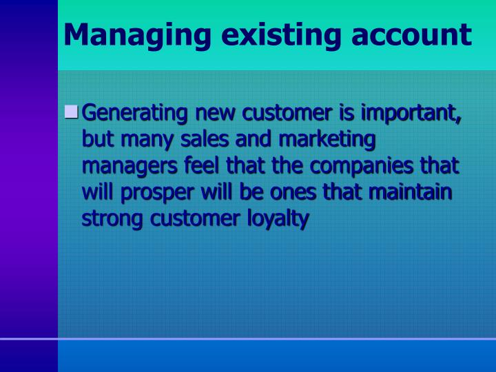 Managing existing account