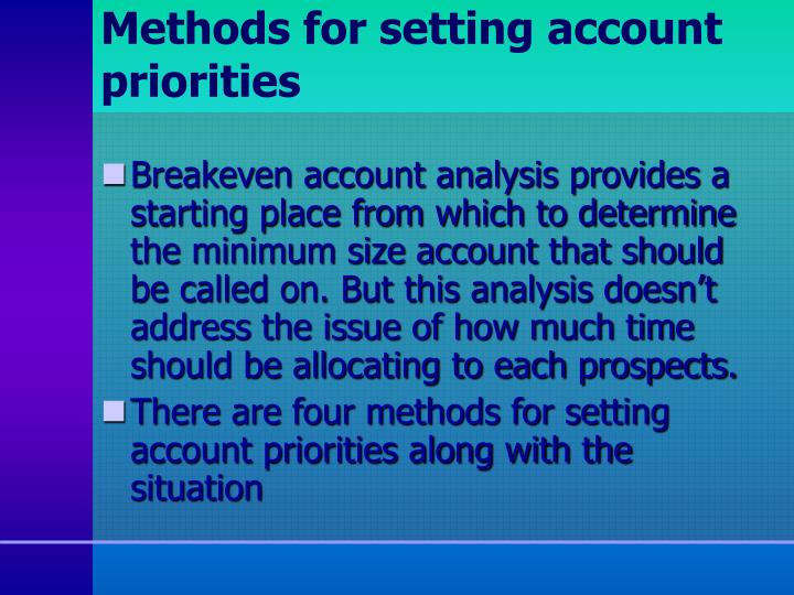 Methods for setting account priorities