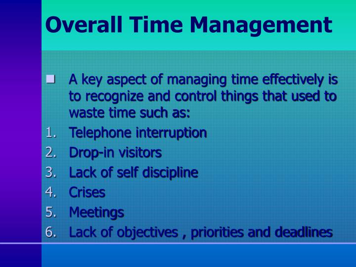 Overall Time Management