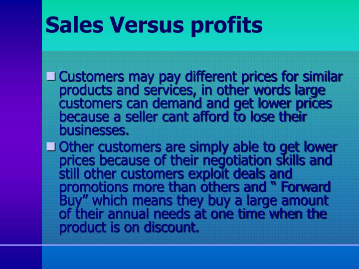 Sales Versus profits