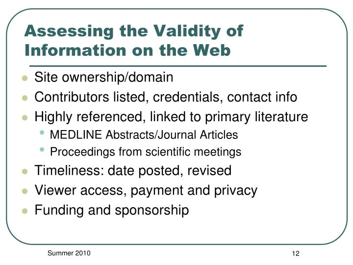 Assessing the Validity of Information on the Web