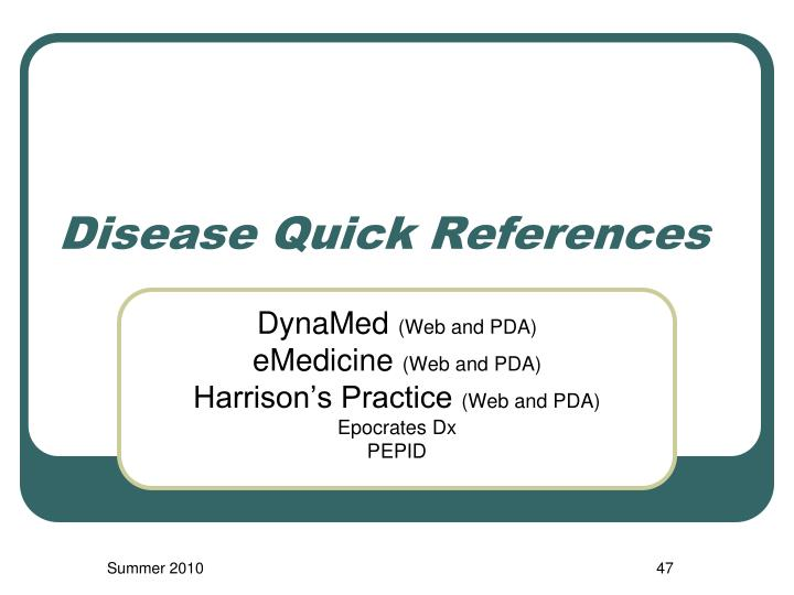 Disease Quick References
