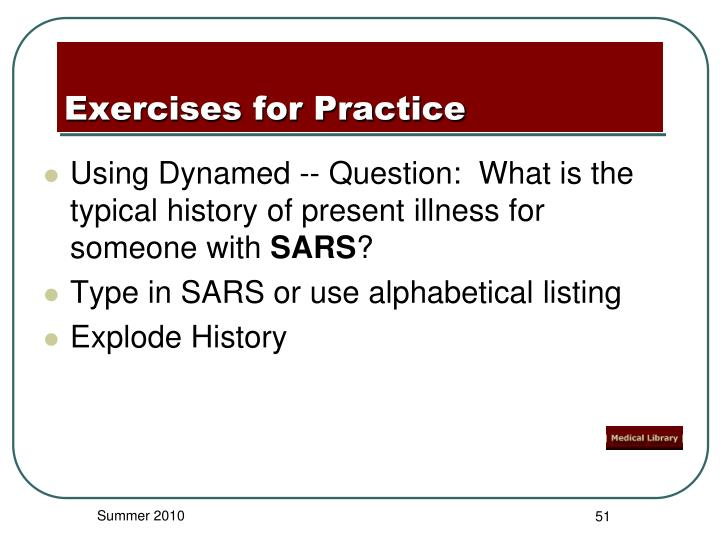 Using Dynamed -- Question:  What is the typical history of present illness for someone with