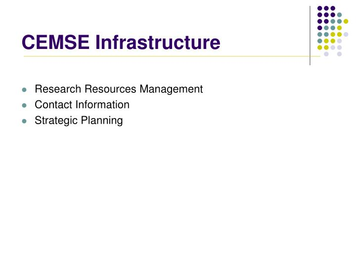 CEMSE Infrastructure