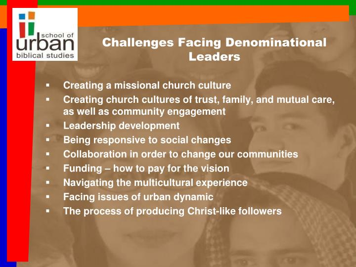 Challenges Facing Denominational Leaders