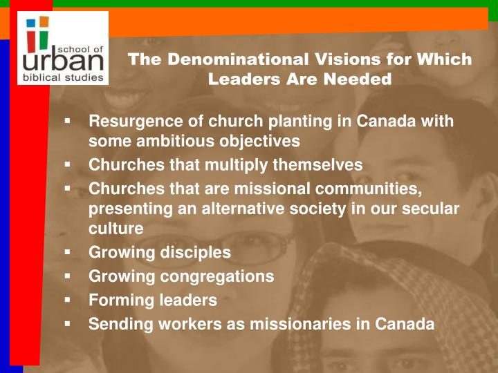 The Denominational Visions for Which Leaders Are Needed