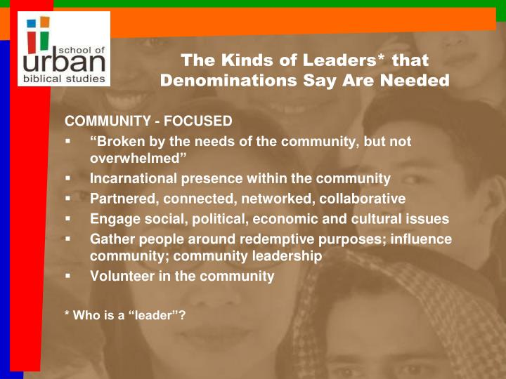 The Kinds of Leaders* that Denominations Say Are Needed