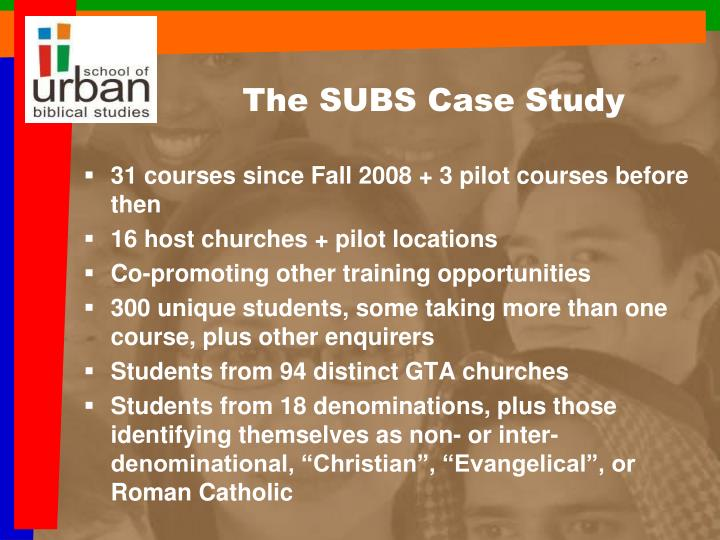 The SUBS Case Study