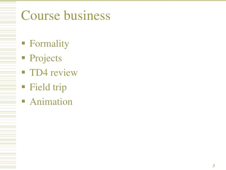 Course business