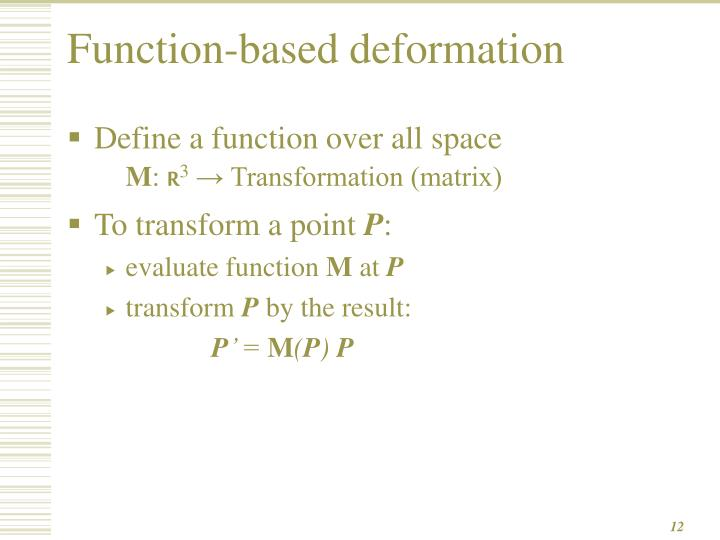 Function-based deformation