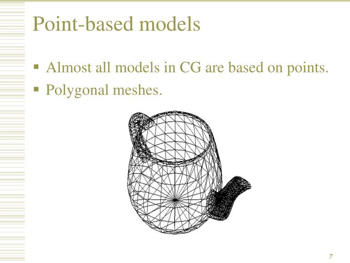 Point-based models
