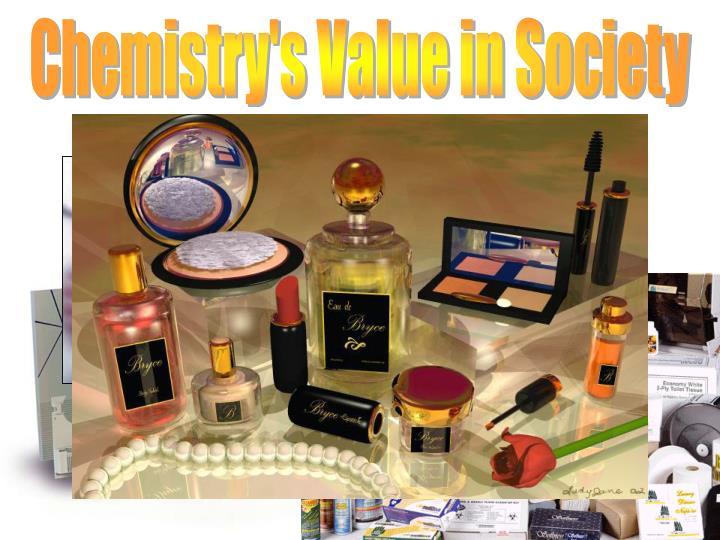 Chemistry's Value in Society