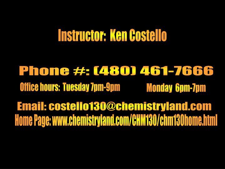 Instructor:  Ken Costello