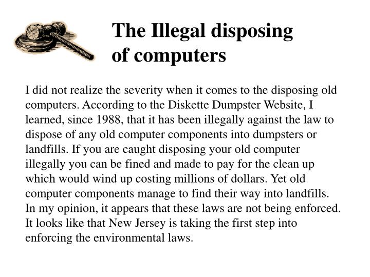 The Illegal disposing
