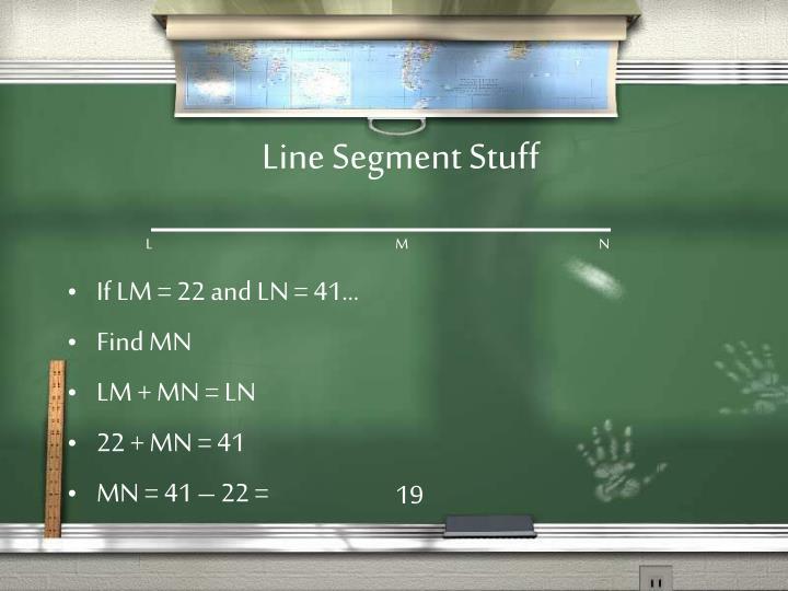 Line Segment Stuff
