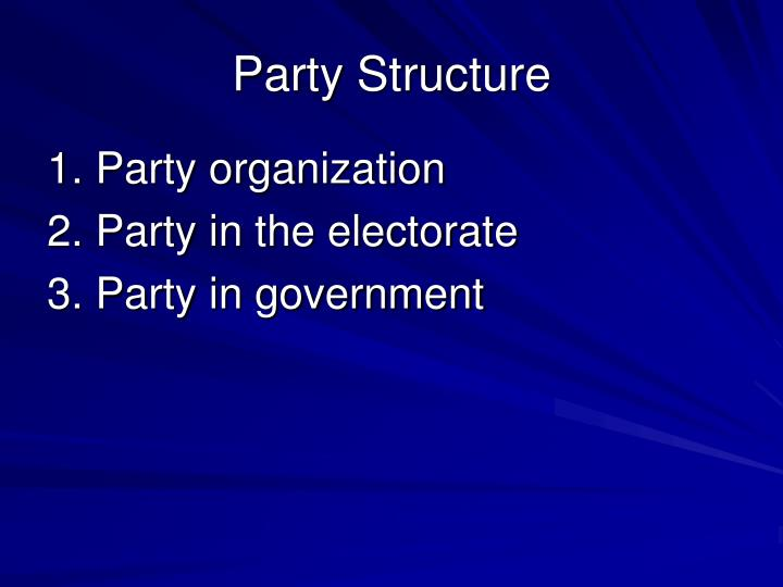 Party Structure