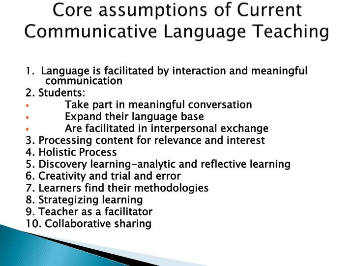 Core assumptions of Current Communicative Language Teaching