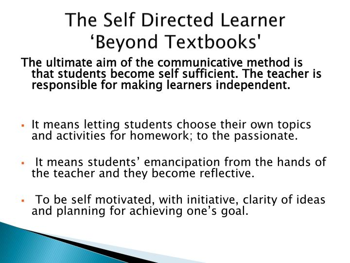 The Self Directed Learner