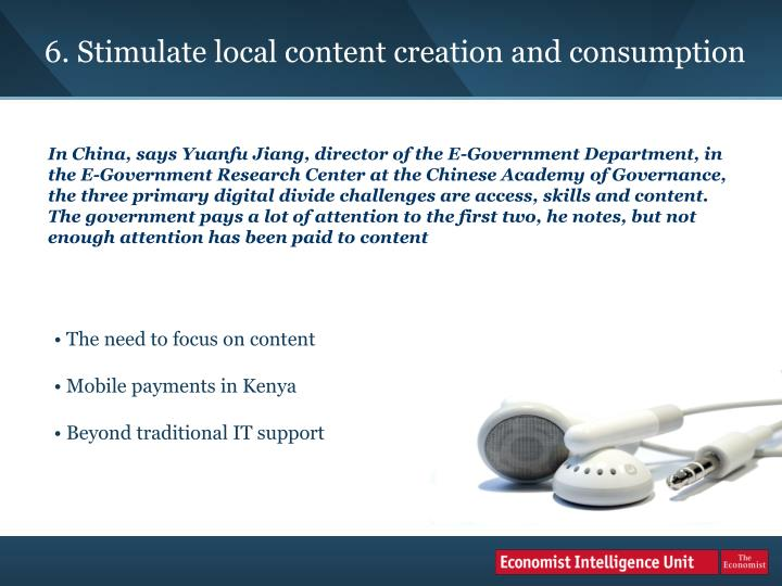 6. Stimulate local content creation and consumption