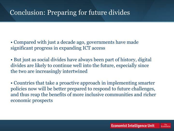 Conclusion: Preparing for future divides