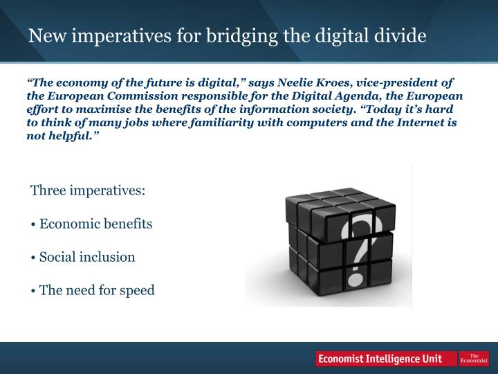 New imperatives for bridging the digital divide