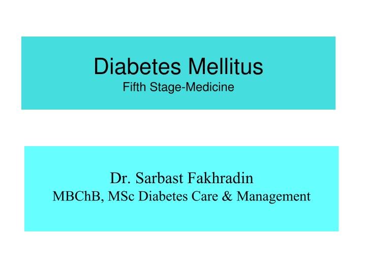 Diabetes mellitus fifth stage medicine