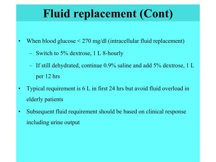 Fluid replacement (Cont)
