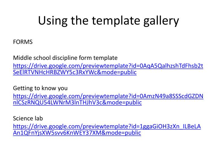 Using the template gallery
