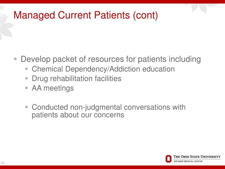 Managed Current Patients (cont)