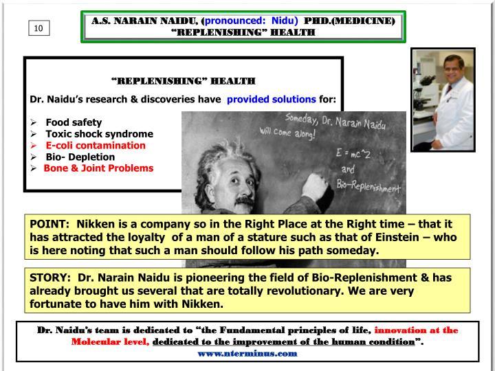 A.S. NARAIN NAIDU, (