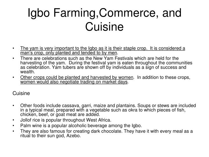 Igbo Farming,Commerce, and Cuisine