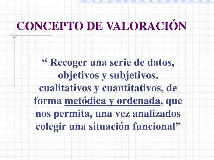 CONCEPTO DE VALORACIÓN