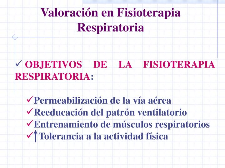 Valoración en Fisioterapia Respiratoria