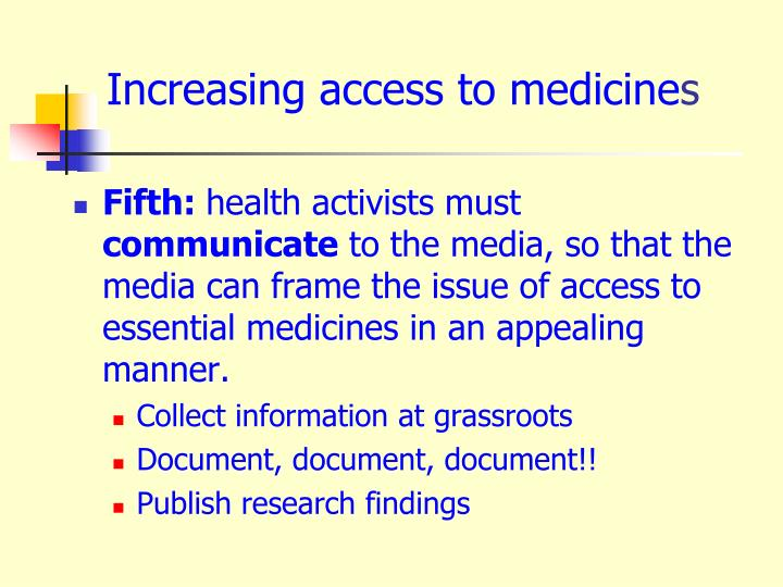 Increasing access to medicine