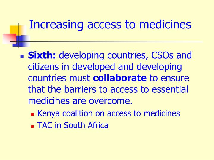 Increasing access to medicines